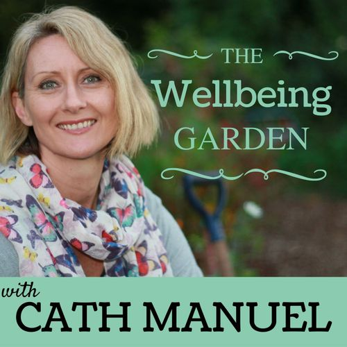 WELLBEING GARDEN PODCAST THUMBNAIL.jpg